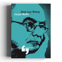 Jean-Luc Nancy - Corpo nudo