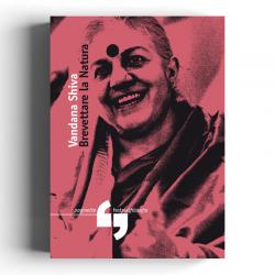 Vandana Shiva - Brevettare...