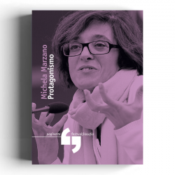 Michela Marzano - Protagonismo