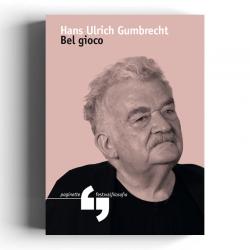 Hans-Ulrich Gumbrecht - Bel...