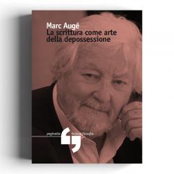 Marc Augé - La scrittura...